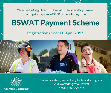 People must register for the BSWAT Payment Scheme by 30 April 2017